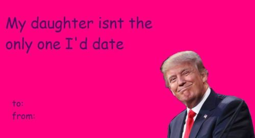 Can You Trump These Hillary Ious Political Valentines Page 1